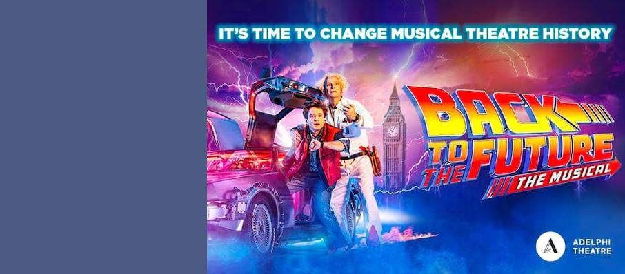 Back To The Future The Musical, Adelphi Theatre, Leeds